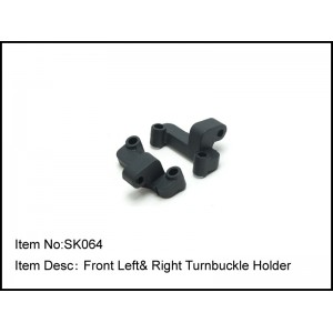 SK064 Front Left& RightTurnbuckle Holder
